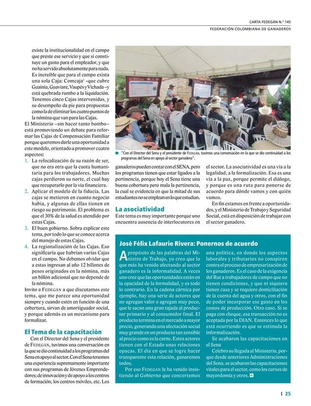 27  FEDERACIÓN COLOMBIANA DE GANADEROS carta fedegÁn N.° 145 Respecto al comercio internacional se observaqueelmercadodeE...