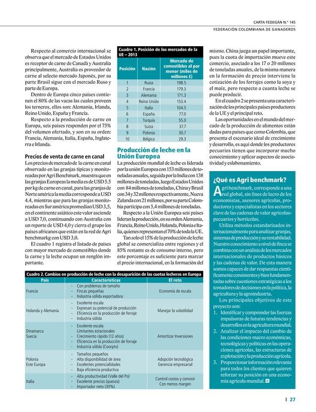 Informe Especial 30 34° Congreso Nacional de Ganaderos 2. Mejora de la eficiencia industrial: un eslabón clave No habrá un...