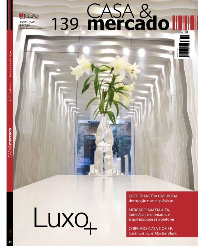 Luxo+ GRIFE FRANCESA UNE MODA, decoração e artes plásticas MERCADO AAAEM ALTA, luminárias requintadas e arquitetos que são...