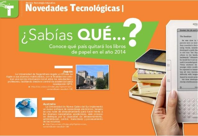 Conoce qué país quitará los libros de papel en el año 2014 Novedades Tecnológicas | Revista TecnologÍa Educativa ¿Sabías Q...