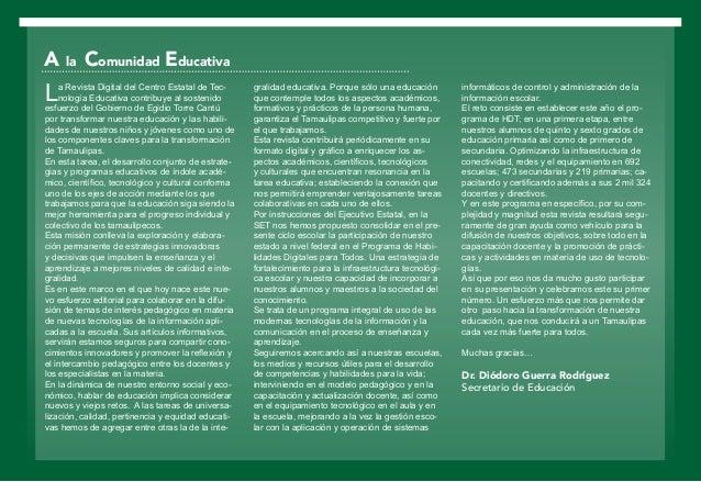La Revista Digital del Centro Estatal de Tec- nología Educativa contribuye al sostenido esfuerzo del Gobierno de Egidio To...