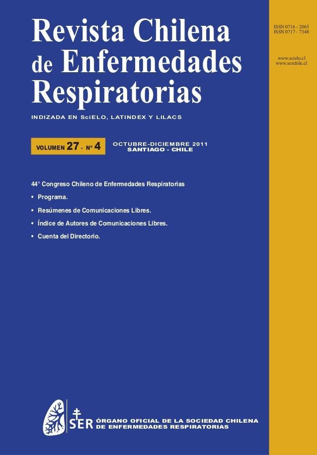 Revista Chilena de Enfermedades Respiratorias I N D I Z A D A E N S c i E L O , L AT I N D E X Y L I L A C S  VOLUMEN  27 ...