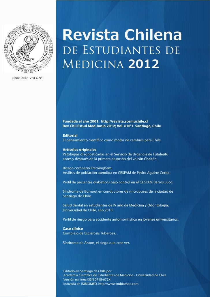 Revista Chilena                       de Estudiantes de                       Medicina 2012Junio 2012 Vol.6 N°1           ...