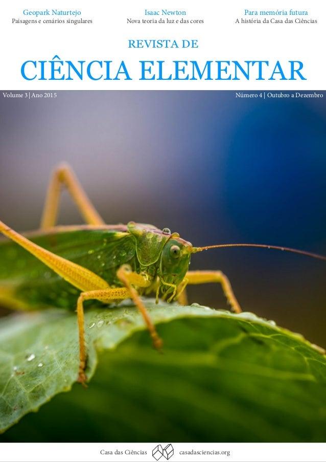 Casa das Ciências casadasciencias.org REVISTA DE CIÊNCIA ELEMENTAR Número 4 | Outubro a DezembroVolume 3 | Ano 2015 Geopar...