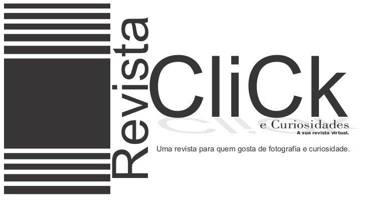 Revista    CliCk     kCilC                         e Curiosidades                                              A sua revis...