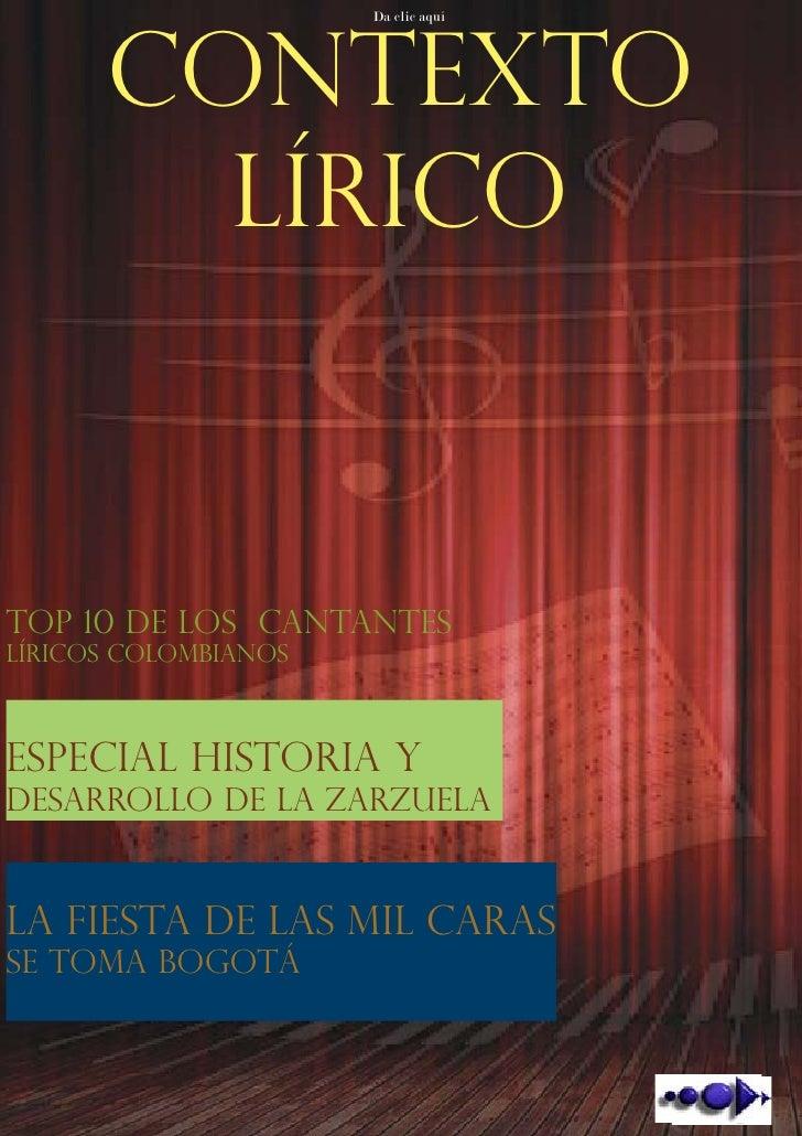 Bogotá DC, Colombia, Año 1, Número 1-Publicaciòn Gratuita      CONTEXTO                            Da clic aquí        LÍR...