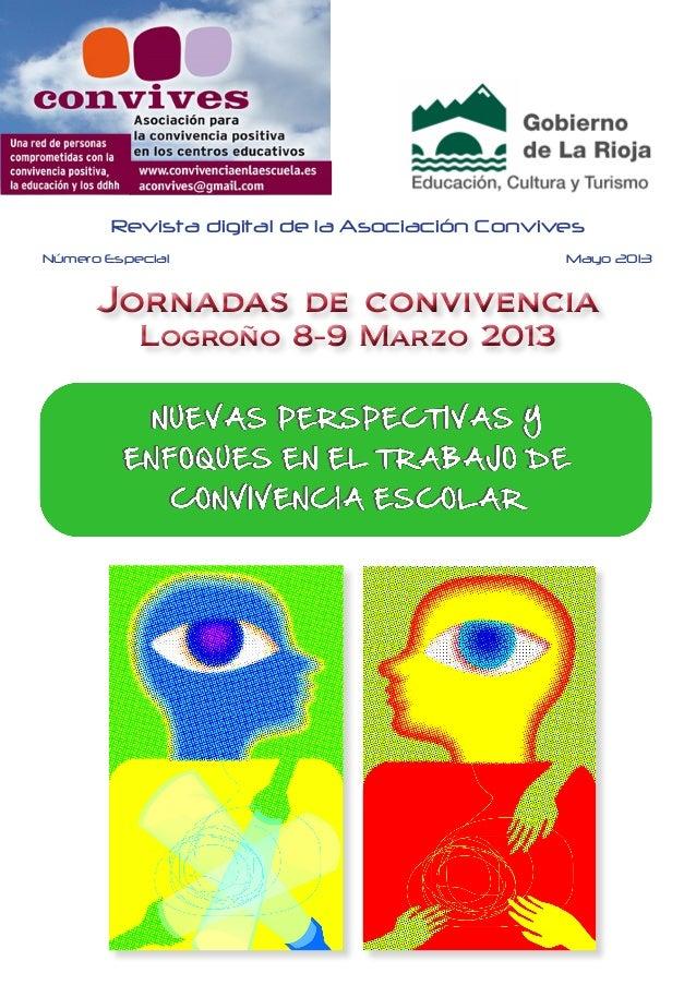 Jornadas de convivenciaLogroño 8-9 Marzo 2013Jornadas de convivenciaLogroño 8-9 Marzo 2013Revista digital de la Asociación...
