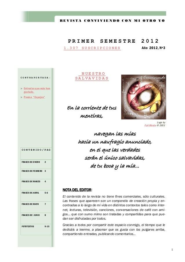 REVISTA CONVIVIENDO CON MI OTRO YO  PRIMER 1.307  CONTRAPORTADA:  SEMESTRE  SUSCRIPCIONES  2012 Año 2012, Nº3  NUESTRO SAL...