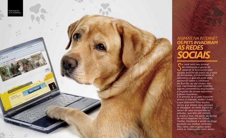 POR AMOR     AOS ANIMAIS                   ANIMAIS NA INTERNET:                   OS PETS INVADIRAM                   AS R...