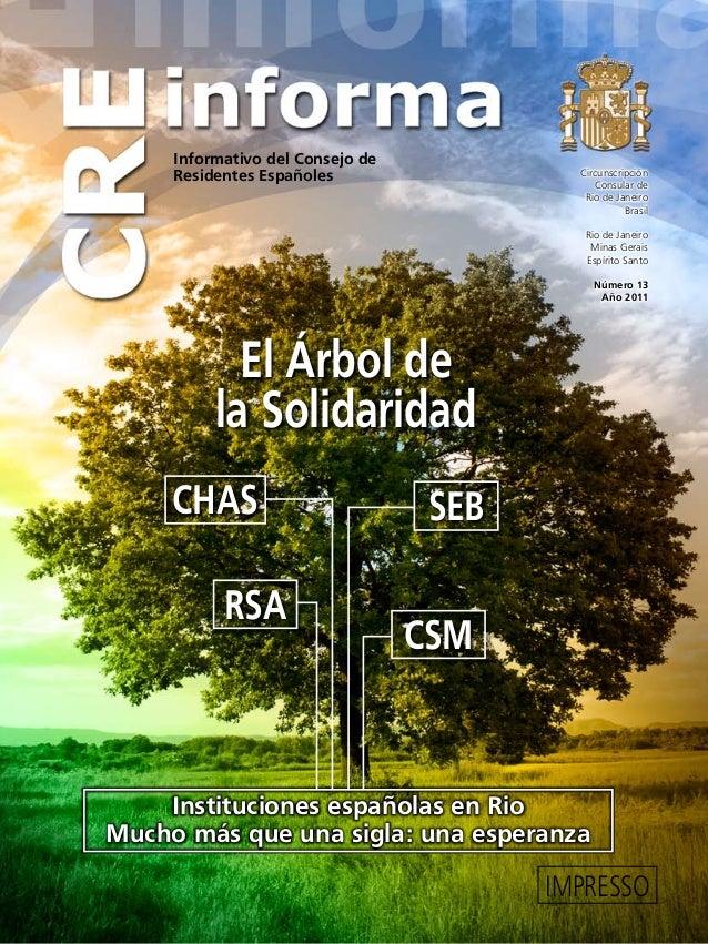 Informativo del Consejo de Residentes Españoles IMPRESSO El Árbol de la Solidaridad CHAS SEB RSA CSM Circunscripción Consu...