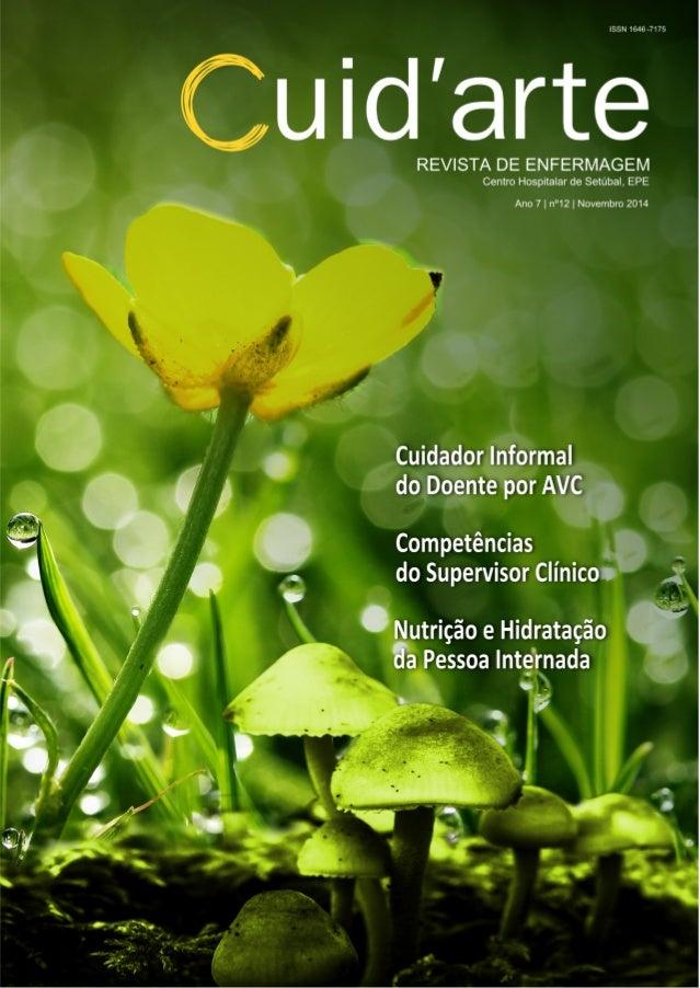 CUID'ARTE 2014 - Centro Hospitalar de Setúbal, EPE A Revista de Enfermagem do Centro Hospitalar de Setúbal, é uma publicaç...