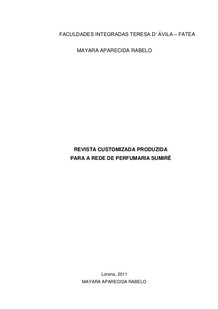 FACULDADES INTEGRADAS TERESA D' ÁVILA – FATEA     MAYARA APARECIDA RABELO    REVISTA CUSTOMIZADA PRODUZIDA   PARA A REDE D...