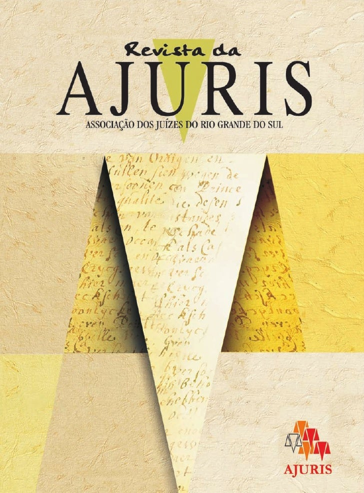 Editorial          Mediante a edição deste número (122), relativo ao trimestre de Abril aJunho de 2011, a Revista da Ajuri...