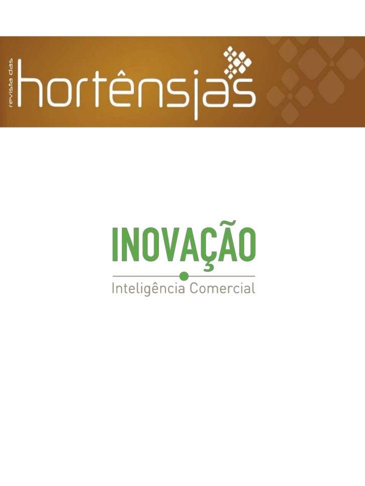Revista das Hortênsias - INOVAÇÃO - Inteligência Comercial