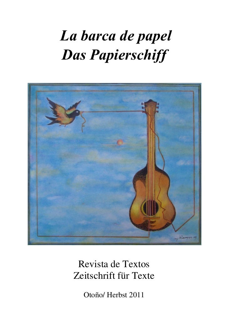 La barca de papelDas Papierschiff   Revista de Textos  Zeitschrift für Texte    Otoño/ Herbst 2011