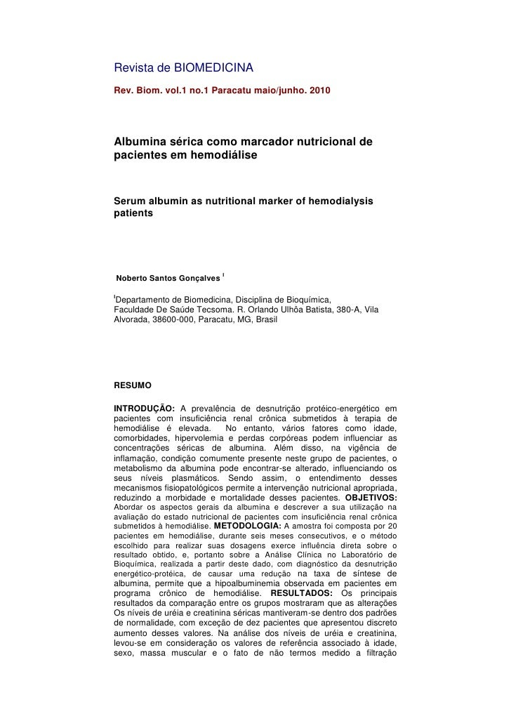Revista de BIOMEDICINA<br />Rev. Biom.vol.1 no.1Paracatumaio/junho.2010<br />Albumina sérica como marcador nutricional...