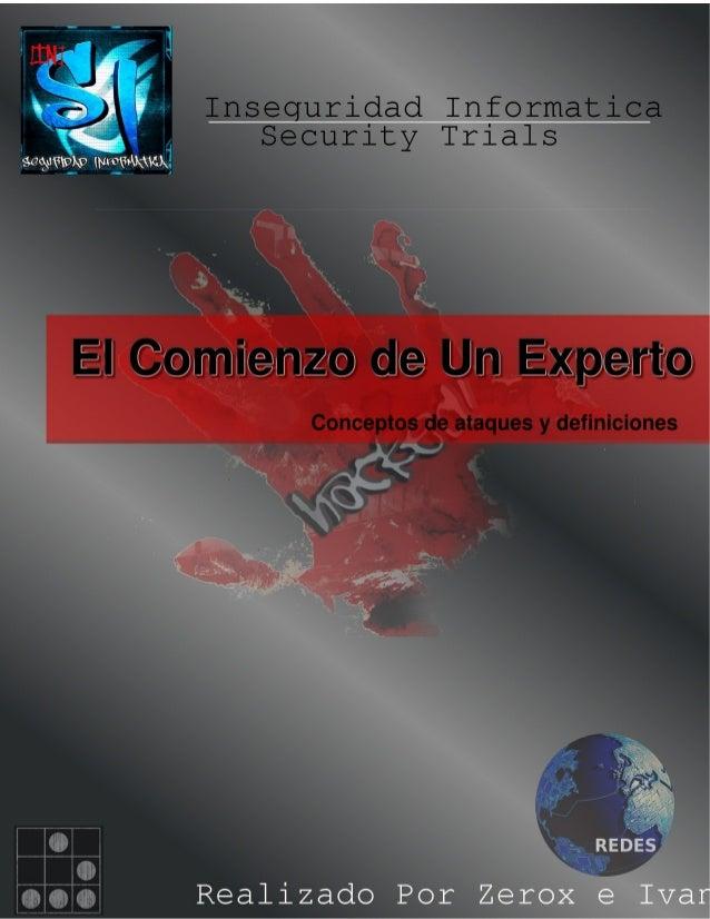 """Sobre La Revista Esta revista es creada para la comunidad de inseguridad informática """"SECURITY TRIALS"""" como saben los miem..."""