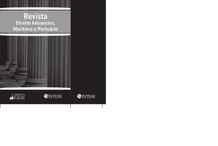 Revista Direito Aduaneiro,Marítimo e PortuárioINSTITUTODE ESTUDOSMARÍTIMOS
