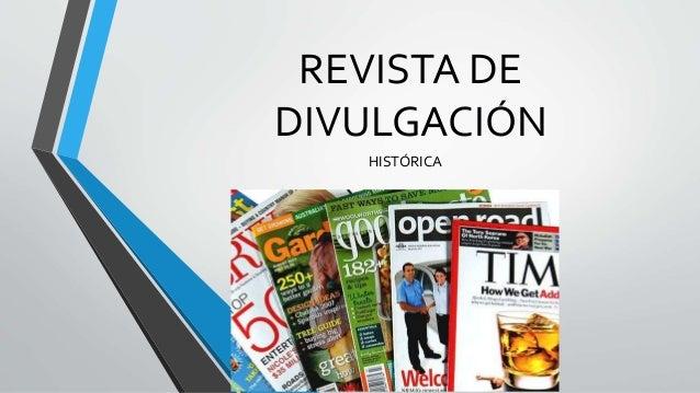REVISTA DE DIVULGACIÓN HISTÓRICA