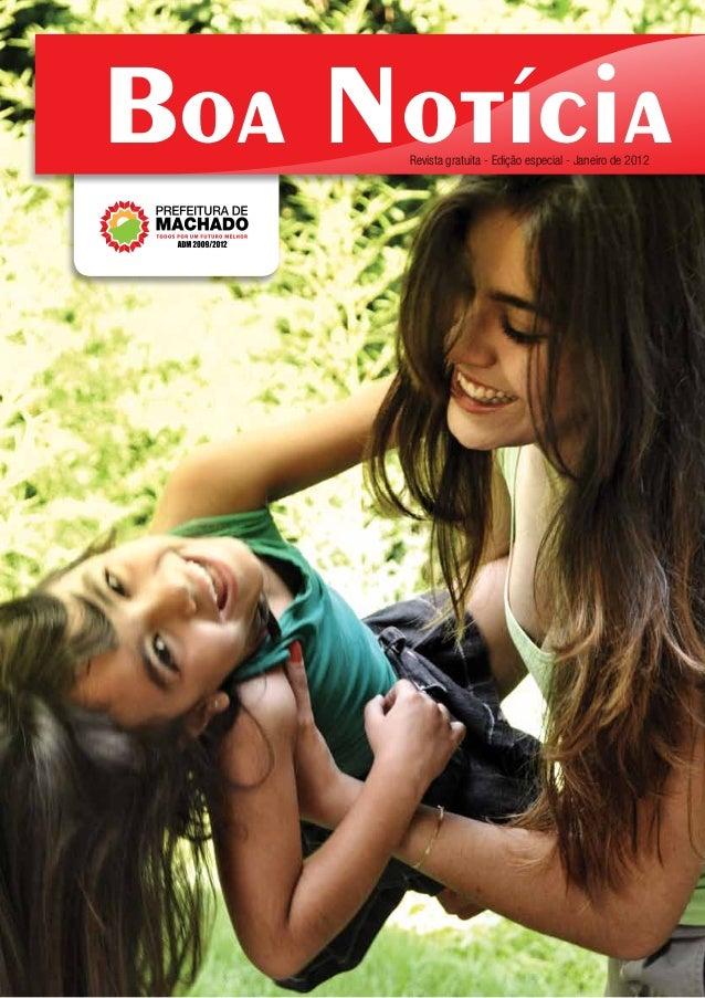 Boa Notícia     Revista gratuita - Edição especial - Janeiro de 2012