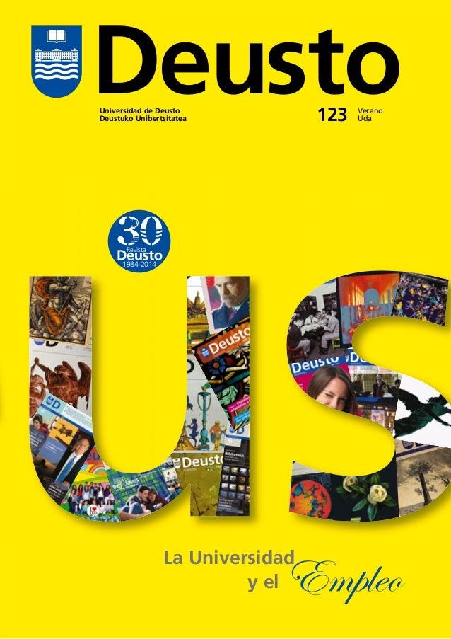 Universidad de Deusto Deustuko Unibertsitatea Verano Uda123 Deusto 1984-2014 Revista La Universidad y el Empleo