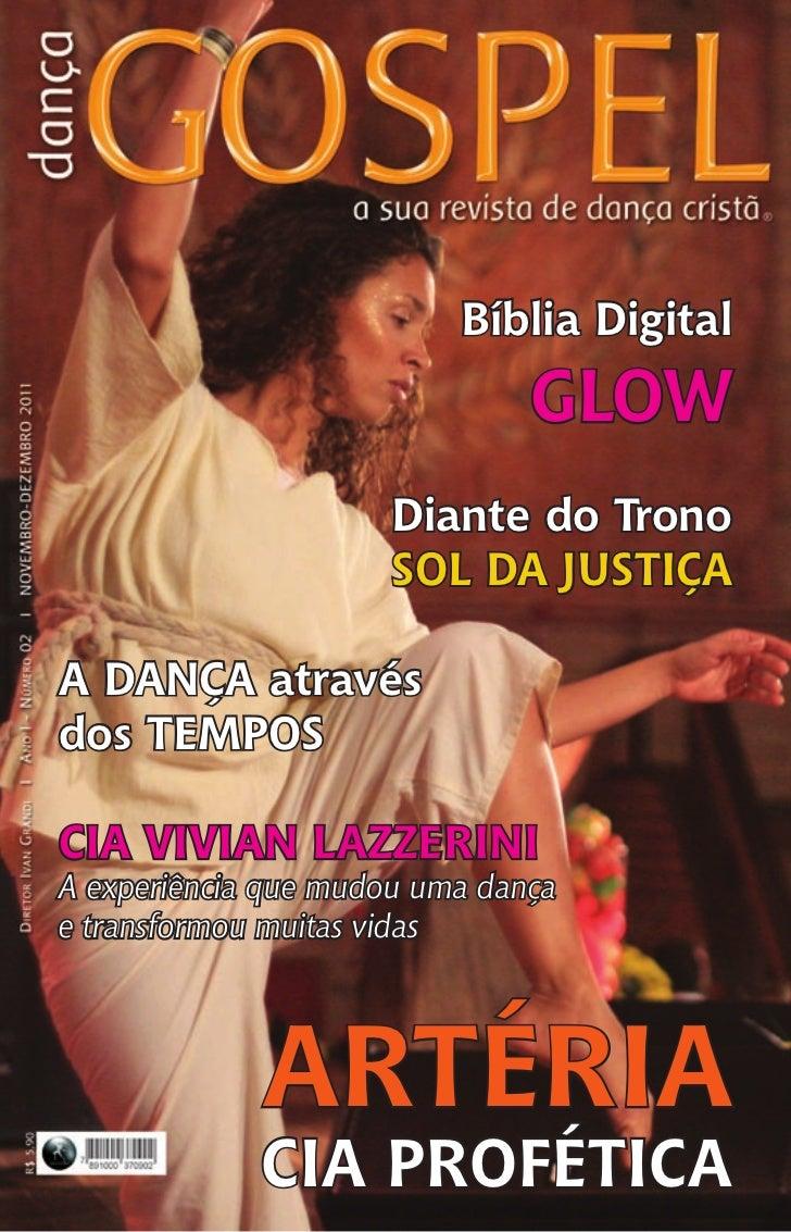 Bíblia Digital                               Glow                      Diante do Trono                      Sol da Justiça...