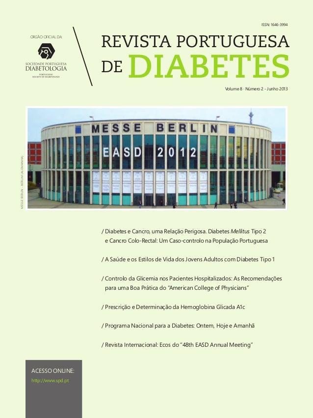 ISSN: 1646-3994 ORGÃO OFICIAL DA:  REVISTA PORTUGUESA DE  DIABETES  MESSE BERLIN - BERLIM (ALEMANHA)  Volume 8 · Número 2 ...
