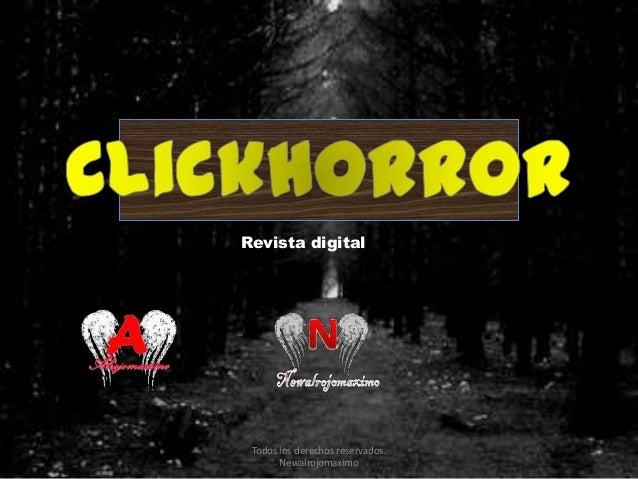 Revista digital Todos los derechos reservados. Newalrojomaximo