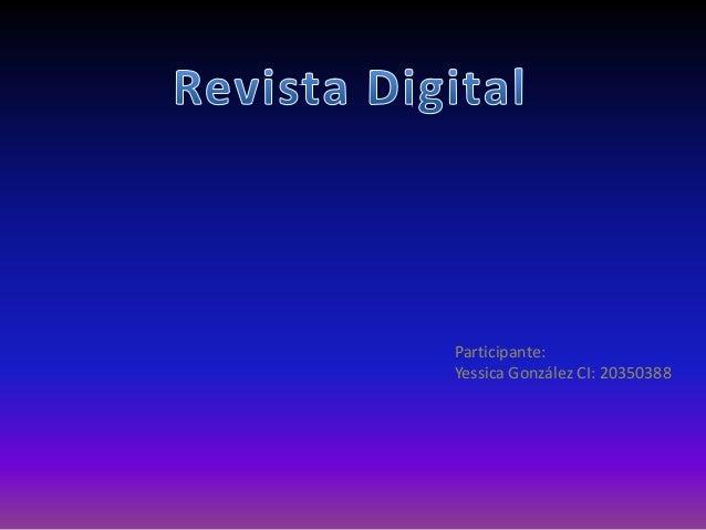 Participante: Yessica González CI: 20350388