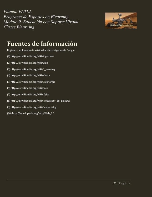 Planeta FATLA Programa de Expertos en Elearning Módulo 9, Educación con Soporte Virtual Clases Blearning  Fuentes de Infor...