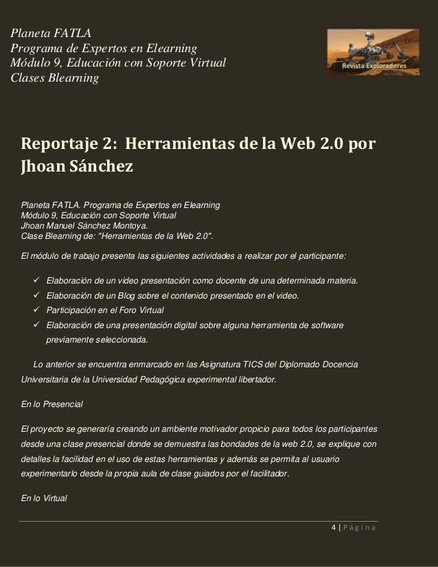 Planeta FATLA Programa de Expertos en Elearning Módulo 9, Educación con Soporte Virtual Clases Blearning  Reportaje 2: Her...
