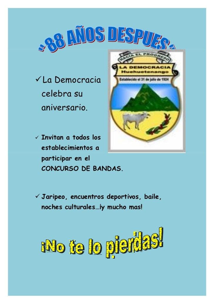 La Democracia    celebra su    aniversario.   Invitan a todos los    establecimientos a    participar en el    CONCURSO ...