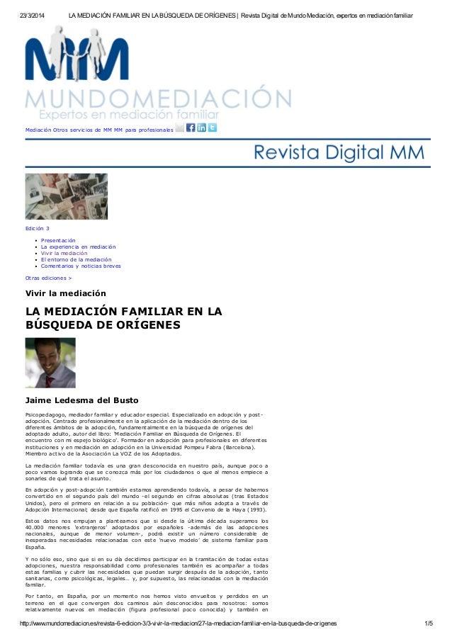 23/3/2014 LA MEDIACIÓN FAMILIAR EN LA BÚSQUEDA DE ORÍGENES | Revista Digital de Mundo Mediación, expertos en mediación fam...