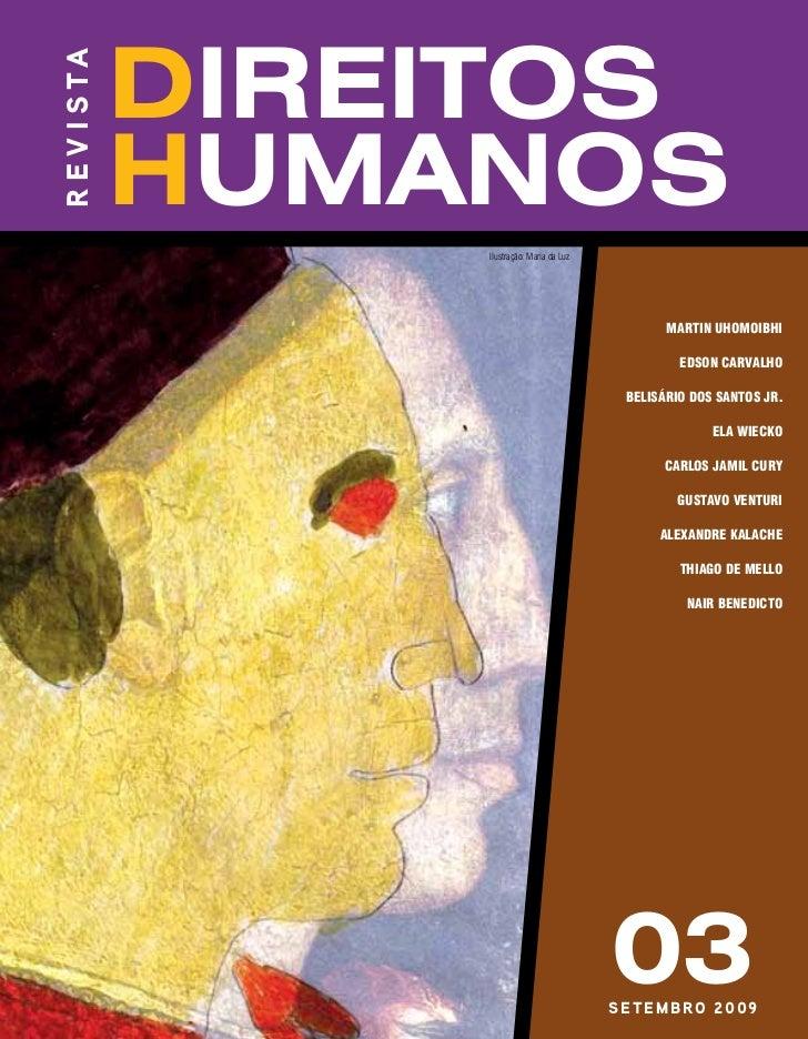 r e v i s ta               direitos               humanos                   Ilustração: Maria da Luz                      ...