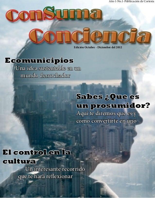 Año 1-No.1-Públiicación de Cortesía                          Edición Octubre - Diciembre del 2012Ecomunicipios   Una idea ...