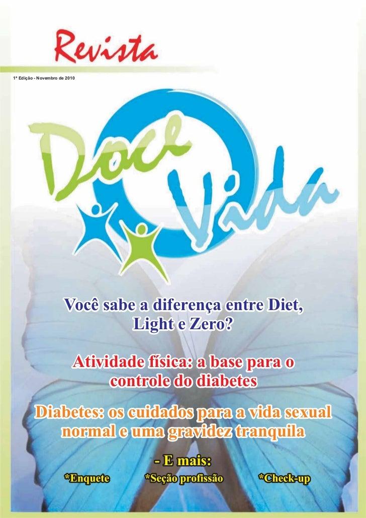 1ª Edição - Novembro de 2010                       Você sabe a diferença entre Diet,                                Light ...