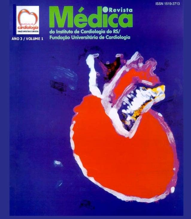 Revista Médica do Instituto de Cardiologia Ano 3 / Volume 1 - www.cardiologia.org.br