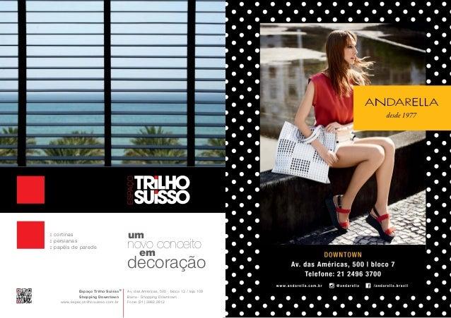 : cortinas : persianas : papéis de parede  Espaço Trilho Suisso Shopping Downtown www.espacotrilhosuisso.com.br  um  novo ...