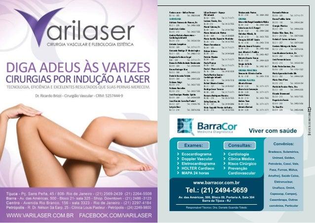 Listagem de lojas e salas  Revista Downtown  36  Cardiologia Adriano Fonseca de Moraes, Dr. Bl. 21 – 229Tel.: 2496-3808 A...