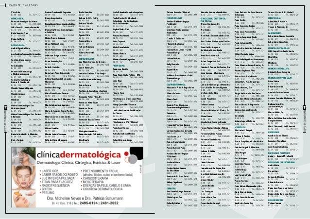Listagem de lojas e salas  Clínica Geral Fernando Henrique de Mattos Bl. 09 – 304Tel.: 2439-8009 Júlio Cesar R. Lima Audi...