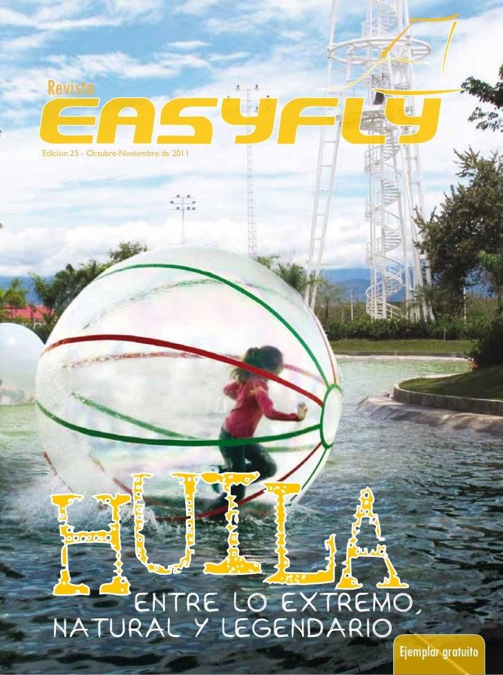 RevistaEdición 25 - Octubre-Noviembre de 2011      ENTRE LO EXTREMO,  NATURAL Y LEGENDARIO                                ...
