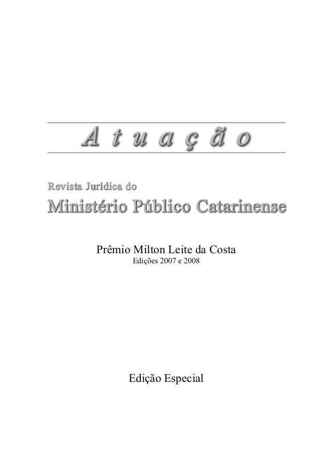 Edição Especial Prêmio Milton Leite da Costa Edições 2007 e 2008