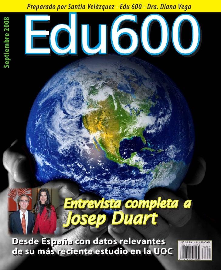 Edu600 Septiembre 2008      Preparado por Santia Velázquez - Edu 600 - Dra. Diana Vega                                    ...