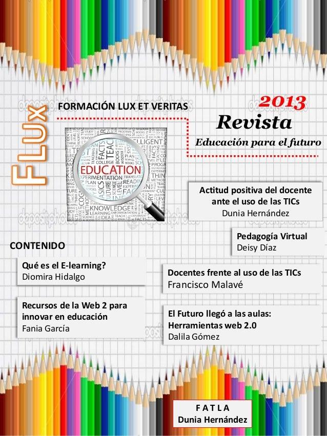 FORMACIÓN LUX ET VERITAS             2013                                           Revista                               ...