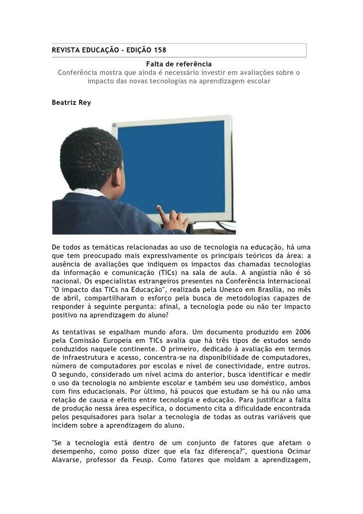 REVISTA EDUCAÇÃO - EDIÇÃO 158                           Falta de referência  Conferência mostra que ainda é necessário inv...