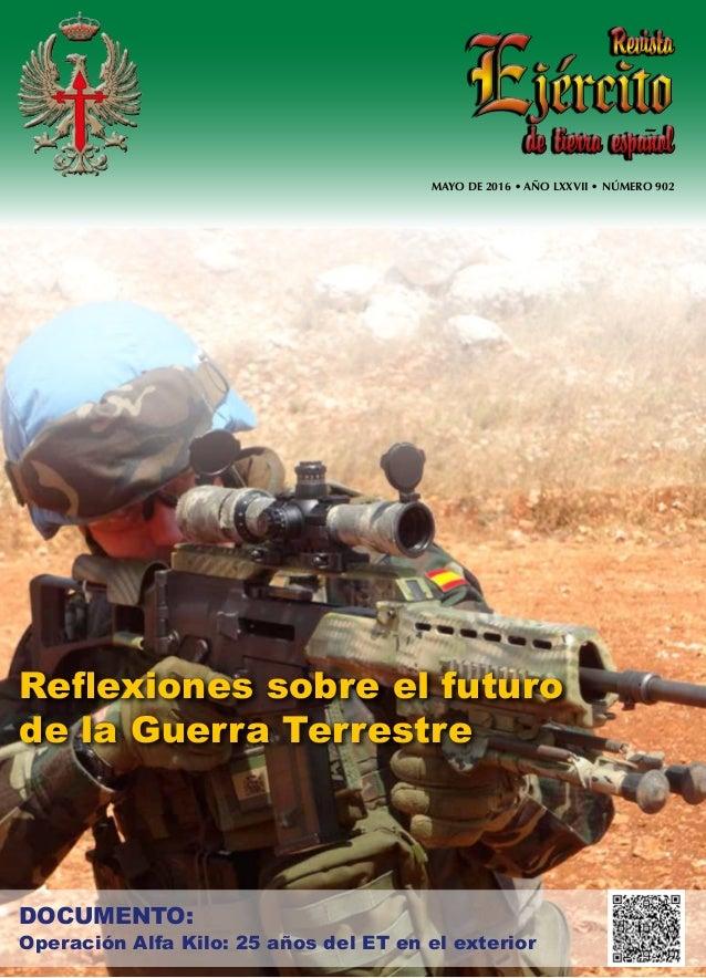 MAYO DE 2016 • AÑO LXXVII • NÚMERO 902 de tierra espanolde tierra espanol RevistaRevista Reflexiones sobre el futuro de la...