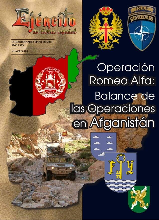 EXTRAORDINARIO MAYO DE 2014 AÑO LXXV NÚMERO 878 Operación Romeo Alfa: en Afganistán Balance de las Operaciones