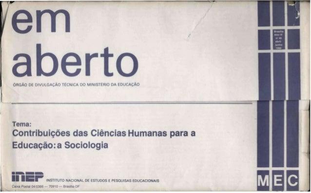 SUMÁRIO enfoque  3  A Sociologia Crítica e Educação — Contribuições das Ciências Sociais para a Educação Pedro Demo  13  D...