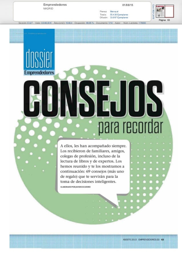 01/08/15Emprendedores MADRID Prensa: Mensual Tirada: 55.438 Ejemplares Difusión: 33.897 Ejemplares Página: 63 Sección: E &...