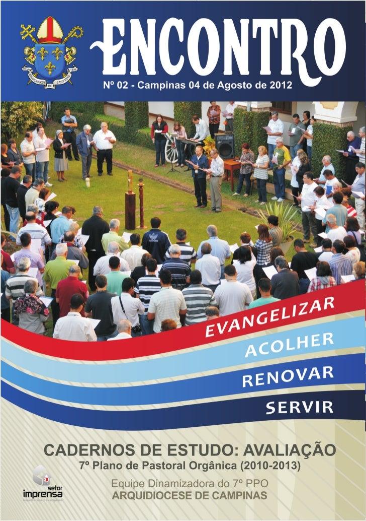 Caderno de Estudo: Avaliação7º Plano de Pastoral Orgânica (2010-2013)     Equipe Dinamizadora do 7º PPO     Arquidiocese d...